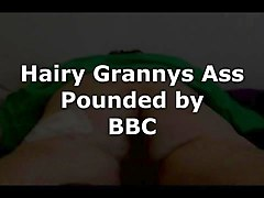 hairy granny's ass pounded by bbc